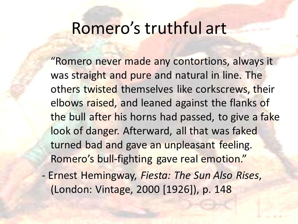 Romero's truthful art