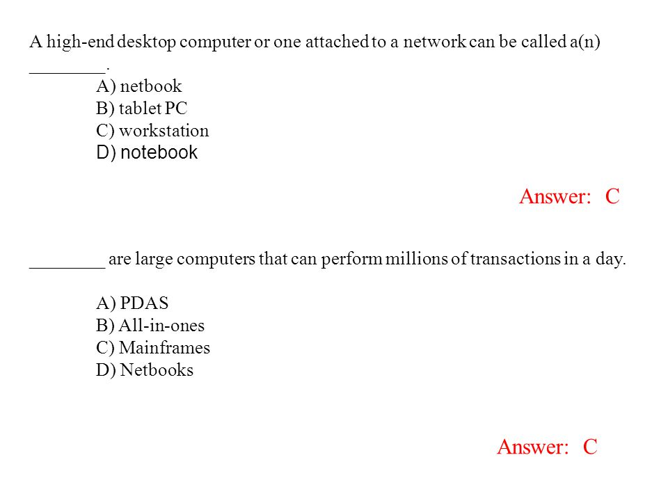 A high-end desktop computer or one attached to a network can be called a(n) ________.