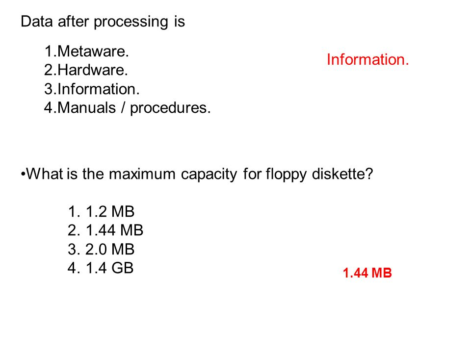 Data after processing is Metaware. Hardware. Information.