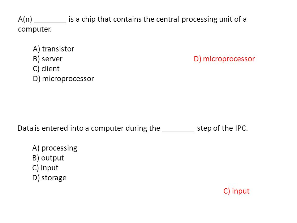 A(n) ________ is a chip that contains the central processing unit of a computer.