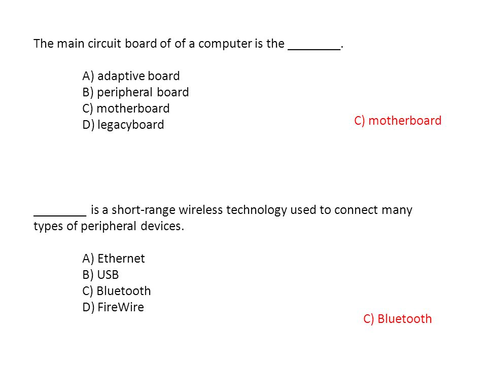 The main circuit board of of a computer is the ________.