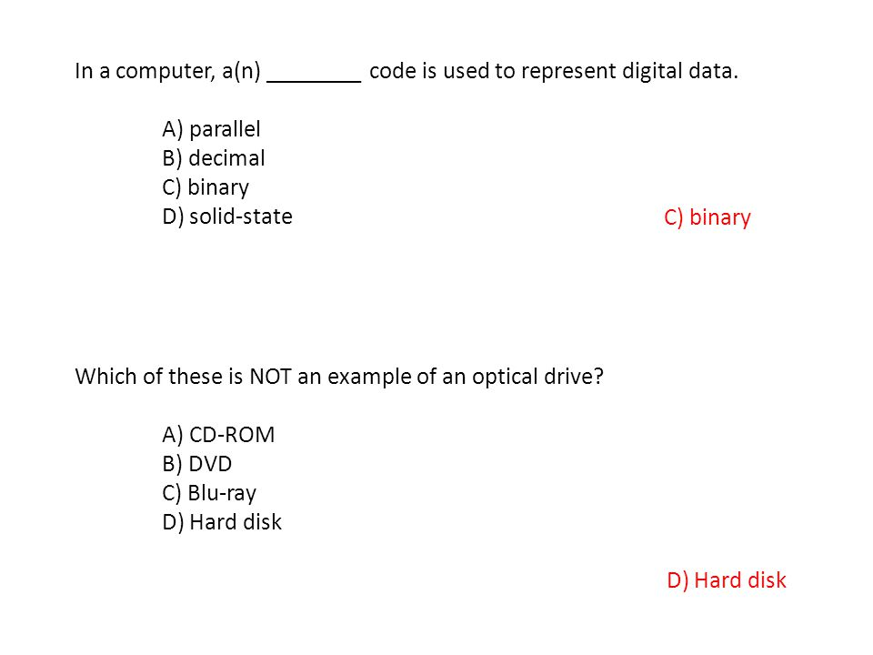 In a computer, a(n) ________ code is used to represent digital data.
