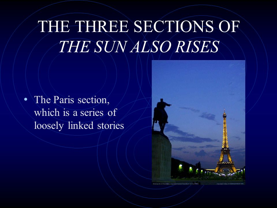 THE THREE SECTIONS OF THE SUN ALSO RISES