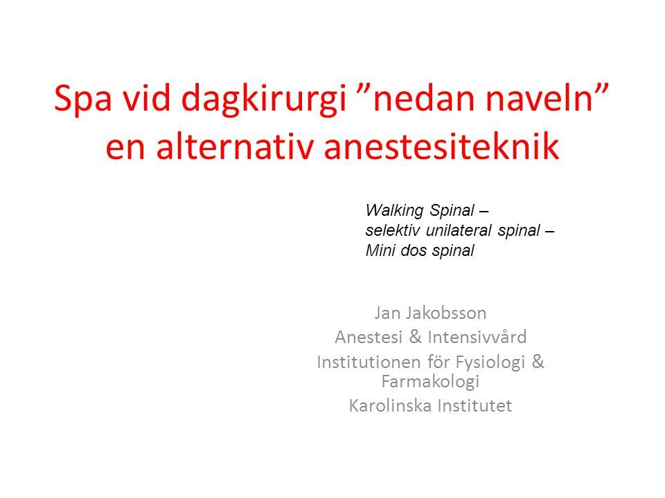 Spa vid dagkirurgi nedan naveln en alternativ anestesiteknik