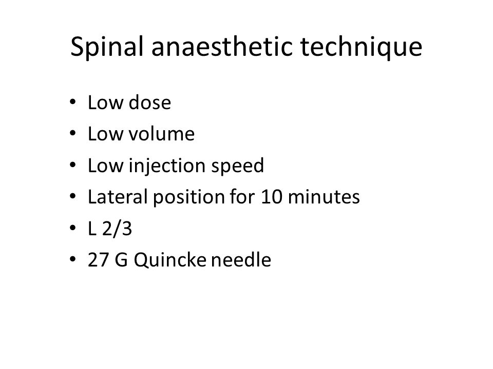 Spinal anaesthetic technique