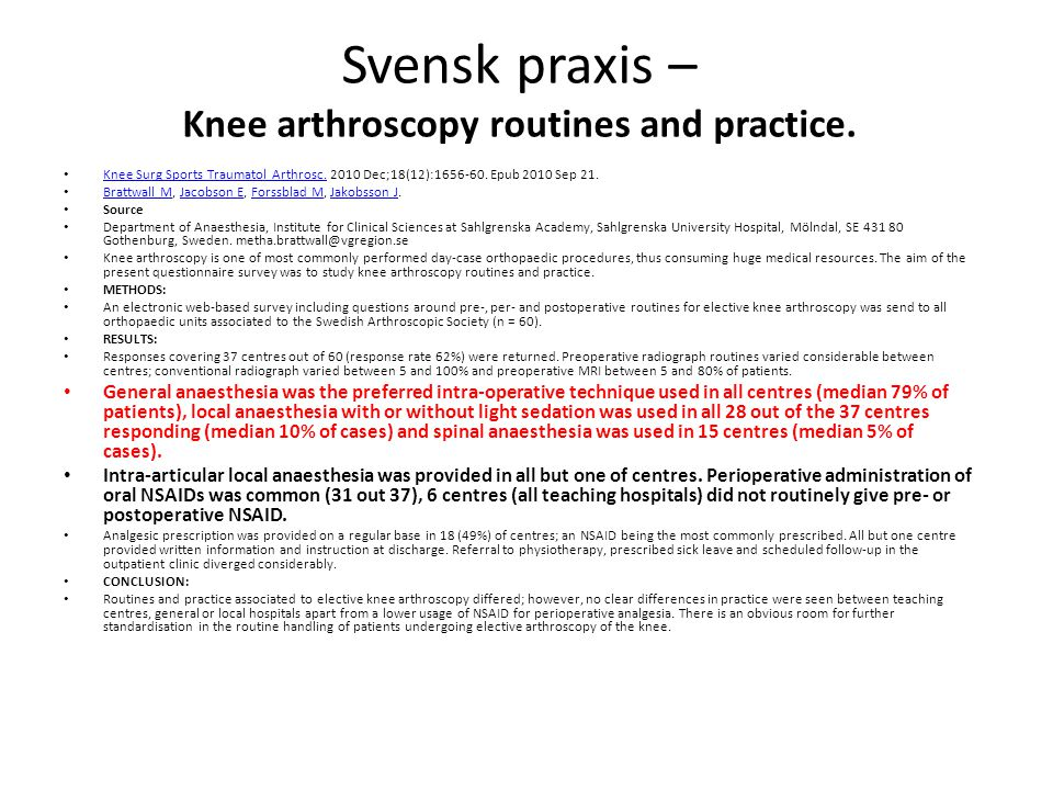 Svensk praxis – Knee arthroscopy routines and practice.