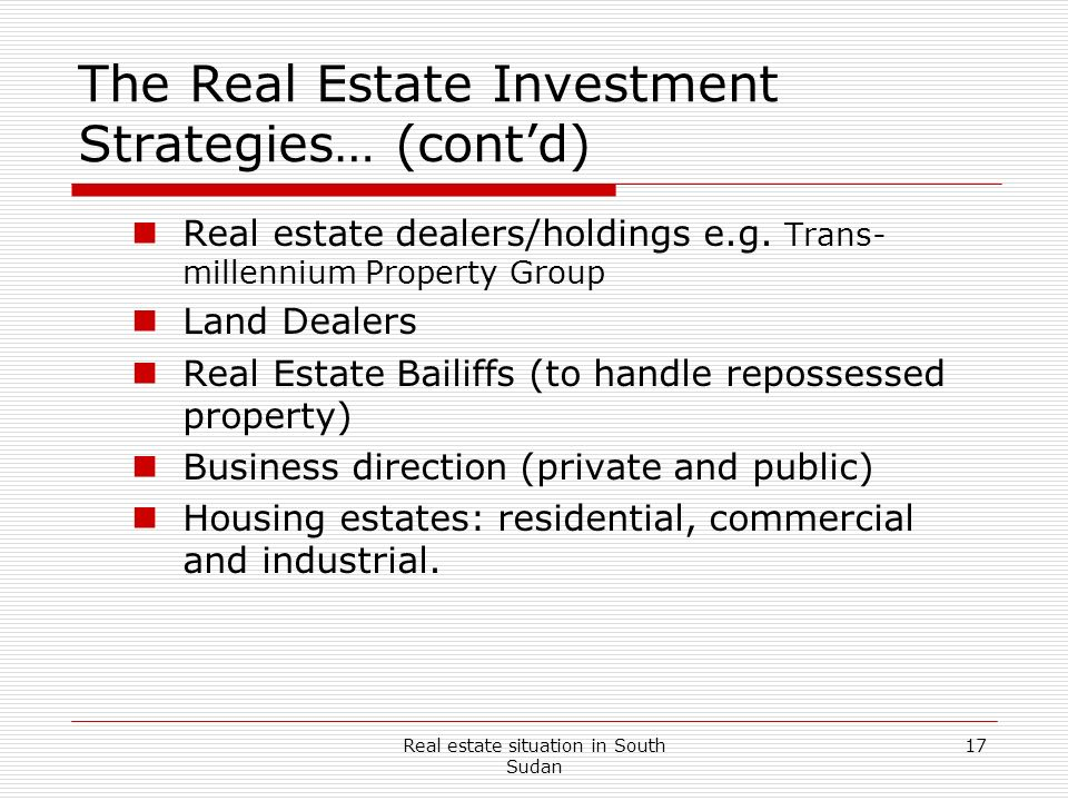 The Real Estate Investment Strategies… (cont'd)