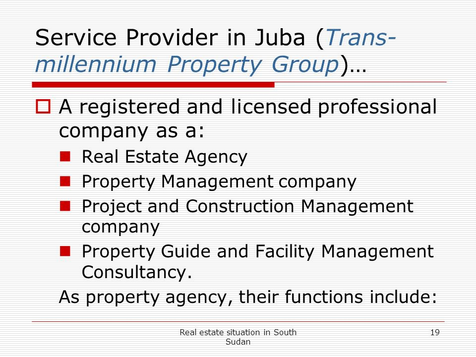 Service Provider in Juba (Trans-millennium Property Group)…
