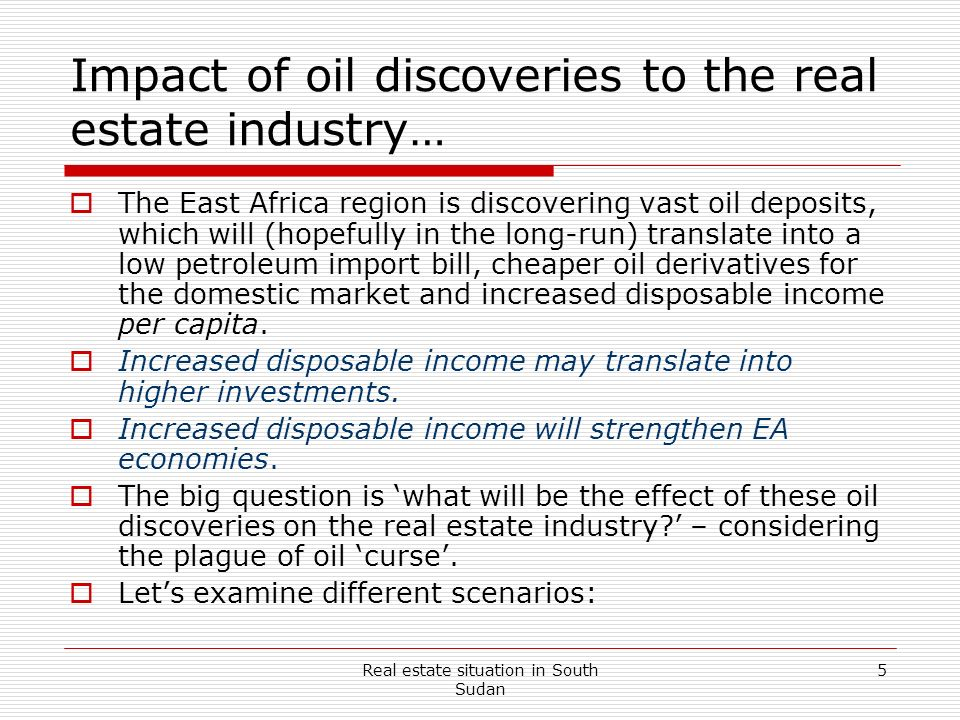 Impact of oil discoveries to the real estate industry…