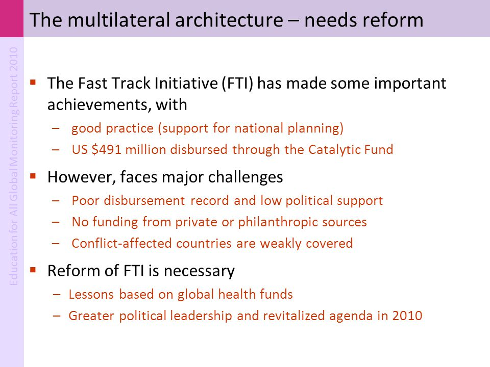 The multilateral architecture – needs reform