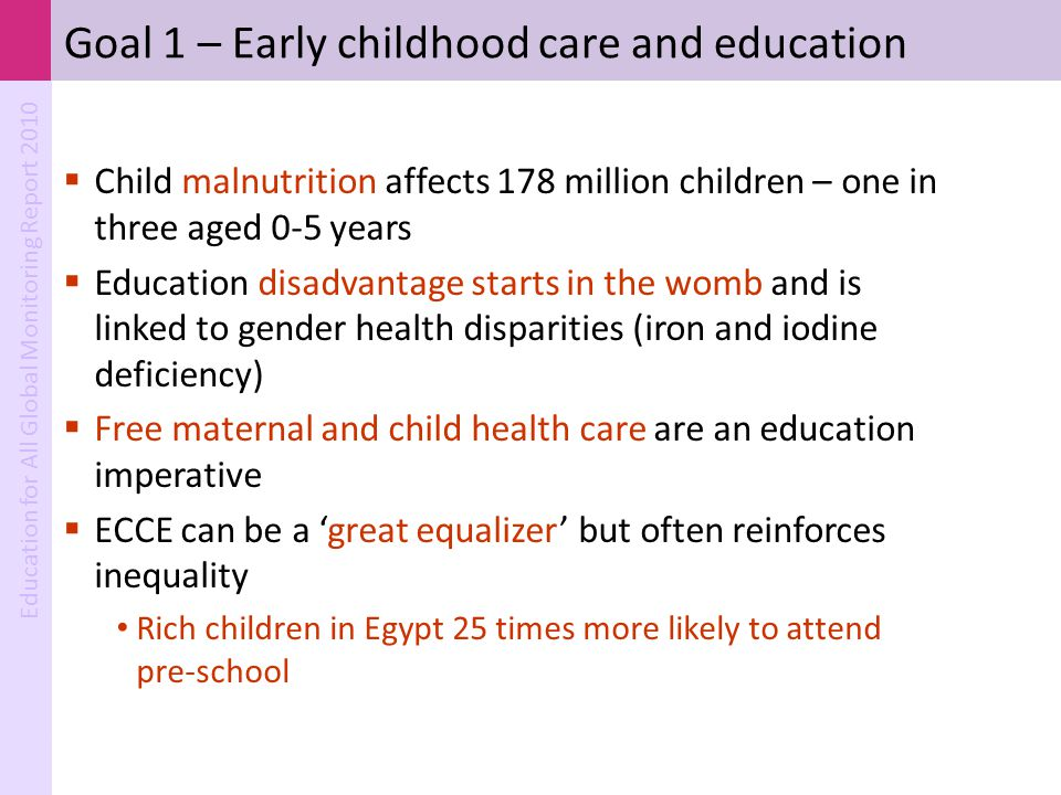 Goal 1 – Early childhood care and education
