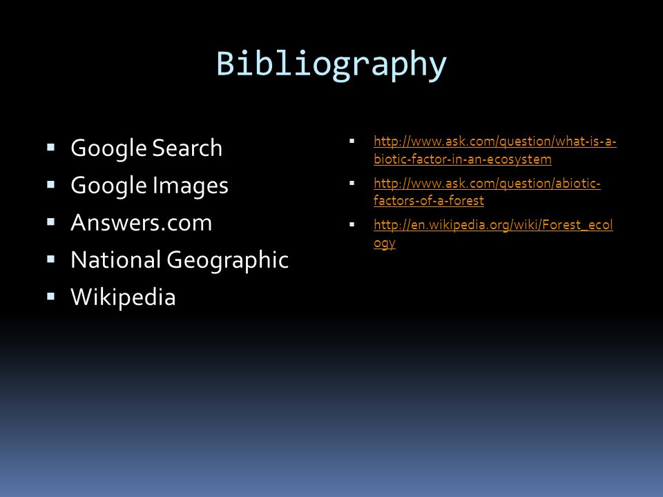 Bibliography Google Search Google Images Answers.com