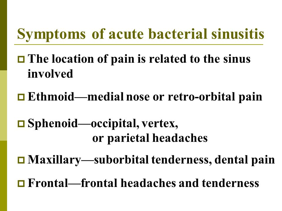 Symptoms of acute bacterial sinusitis