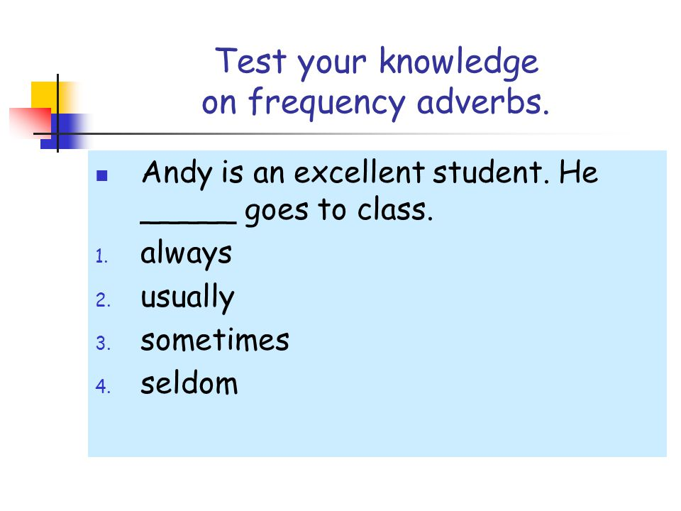 Test your knowledge on frequency adverbs.