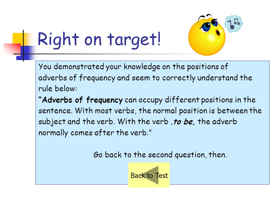 Right on target! You demonstrated your knowledge on the positions of