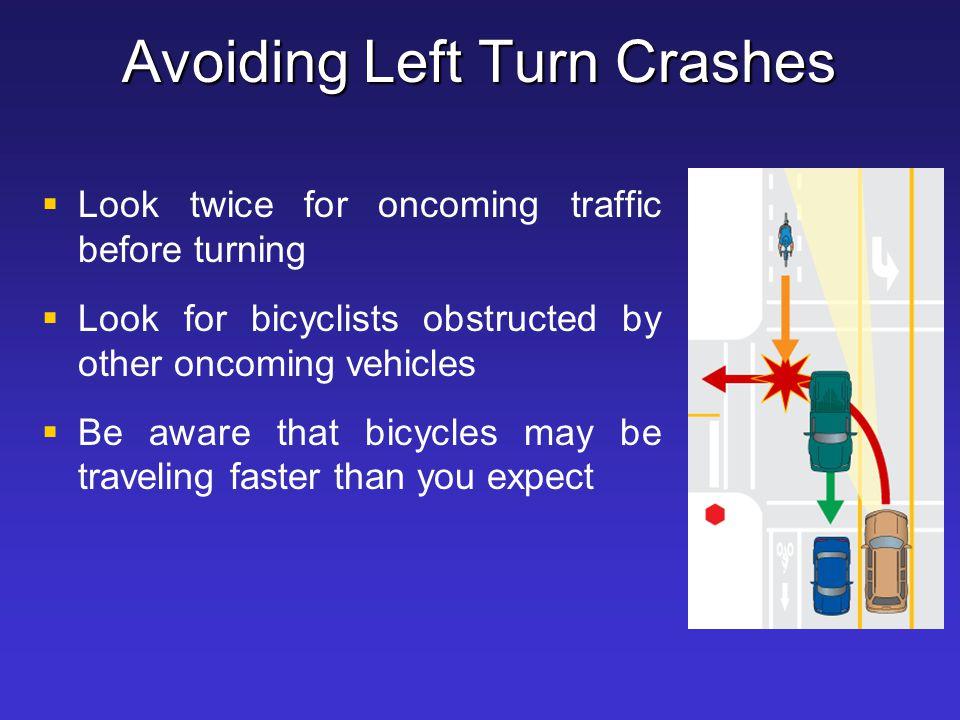 Avoiding Left Turn Crashes
