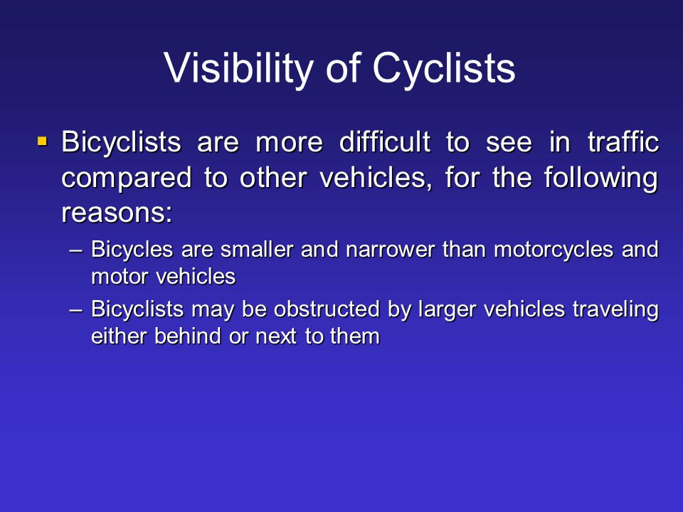 Visibility of Cyclists