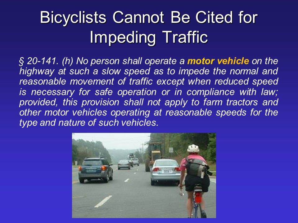 Bicyclists Cannot Be Cited for Impeding Traffic