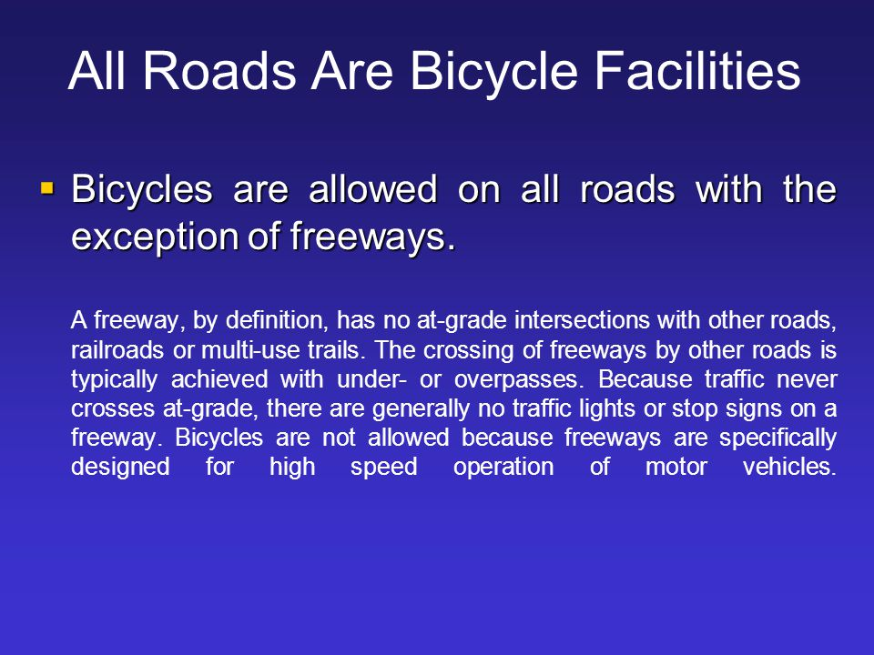 All Roads Are Bicycle Facilities