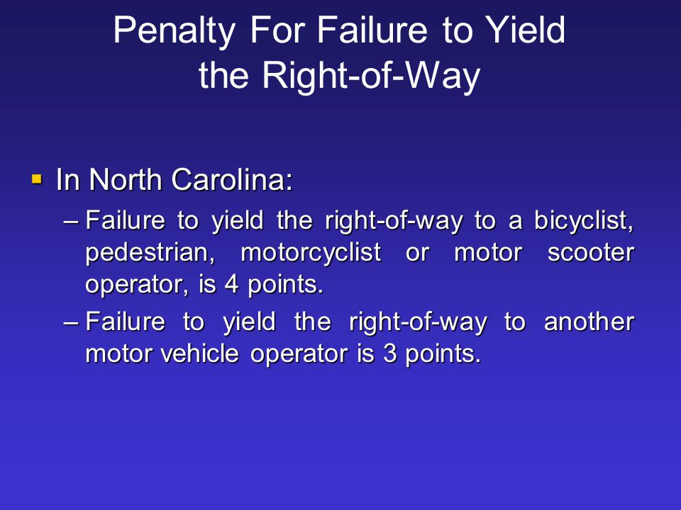Penalty For Failure to Yield the Right-of-Way