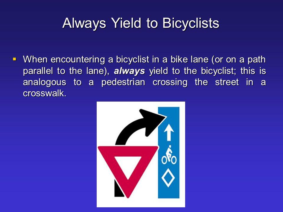 Always Yield to Bicyclists