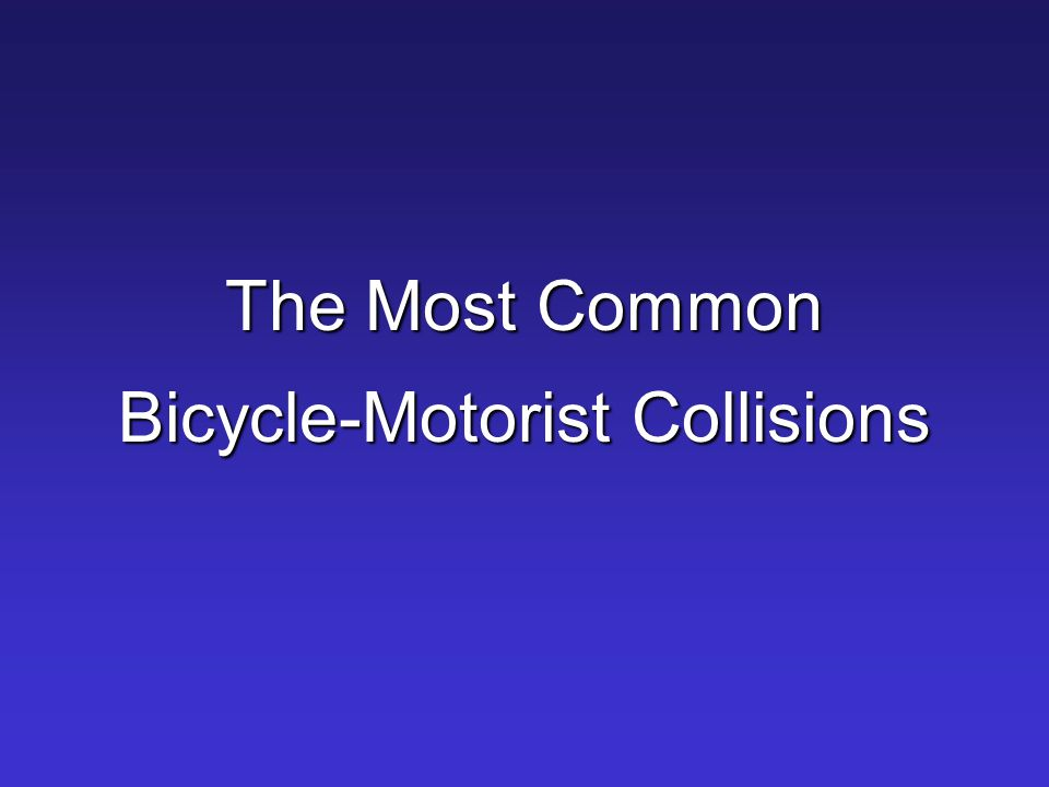 The Most Common Bicycle-Motorist Collisions