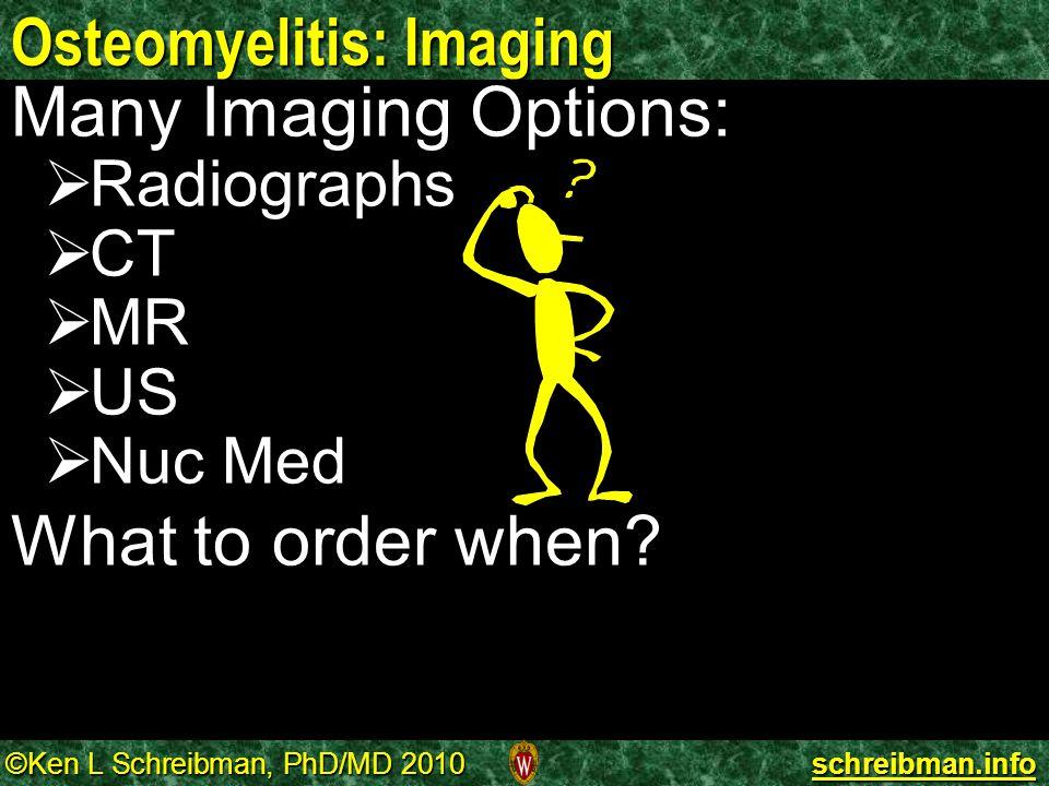 Osteomyelitis: Imaging