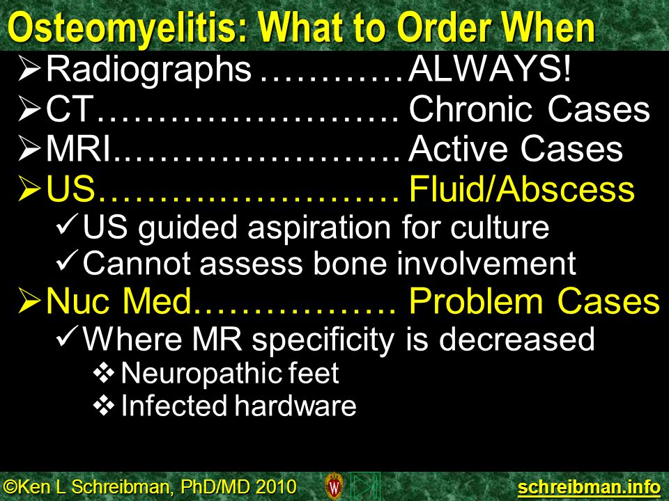 Osteomyelitis: What to Order When