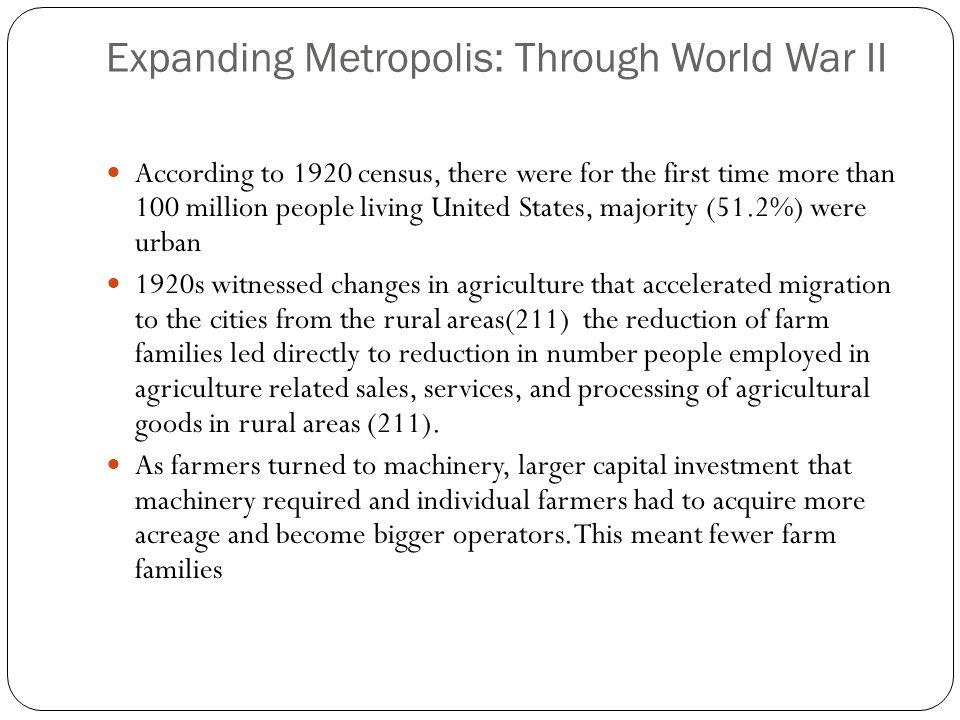 Expanding Metropolis: Through World War II