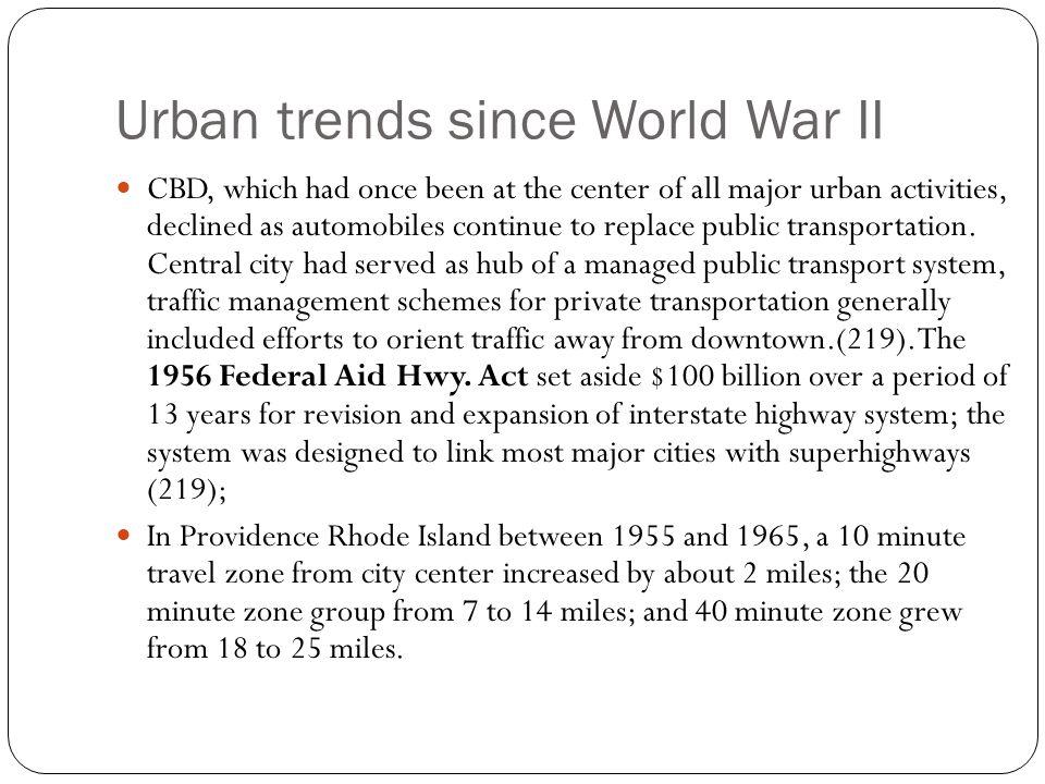 Urban trends since World War II