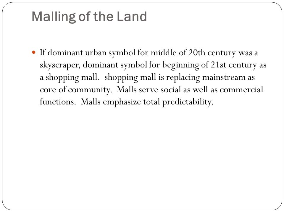Malling of the Land