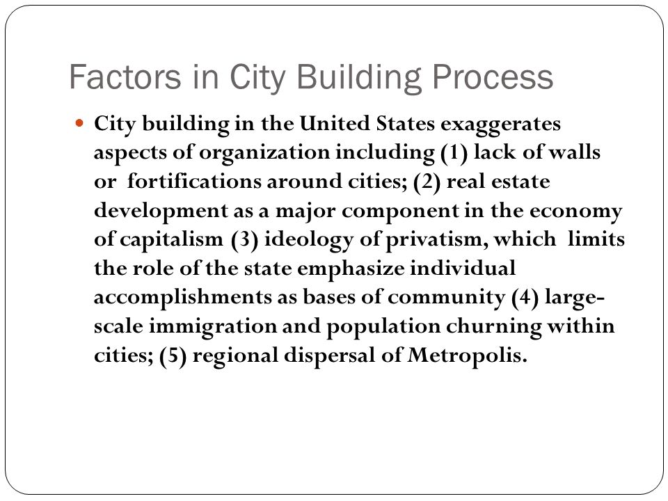 Factors in City Building Process
