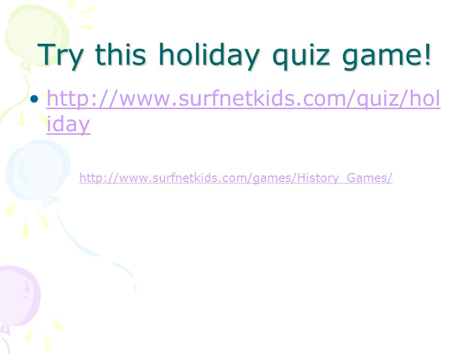 Try this holiday quiz game!