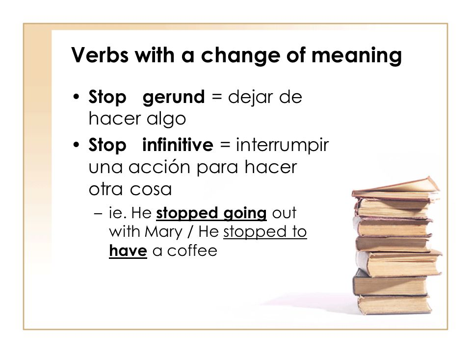 Verbs with a change of meaning