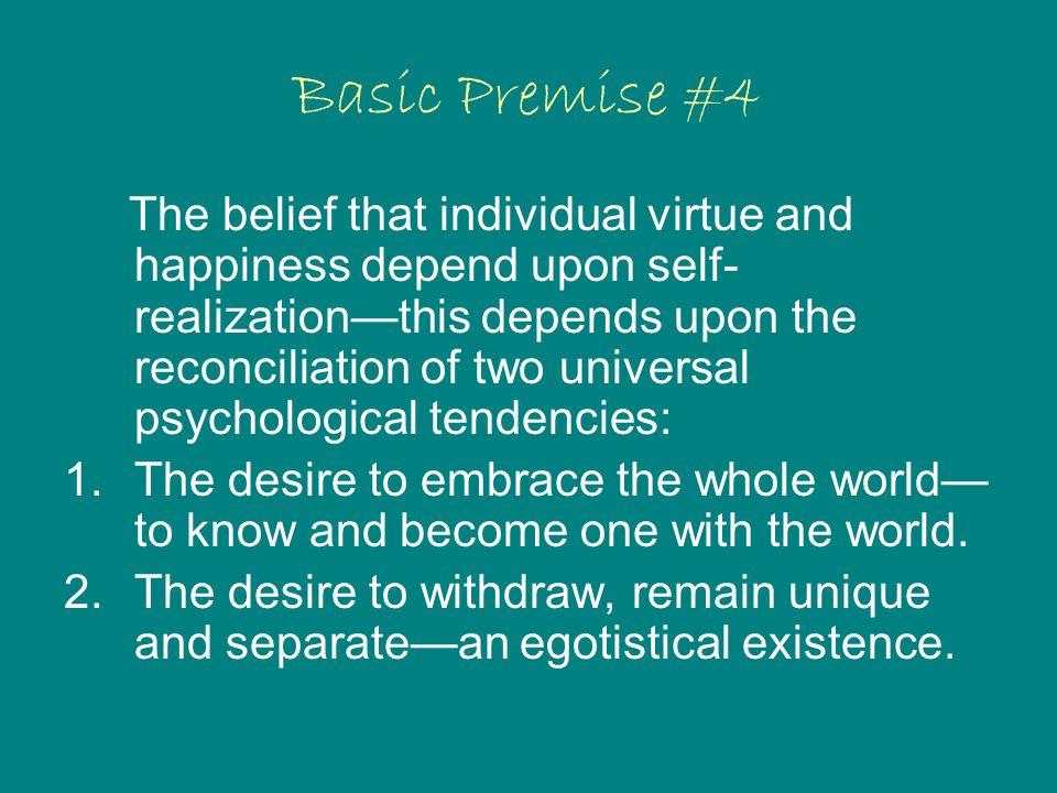 Basic Premise #4