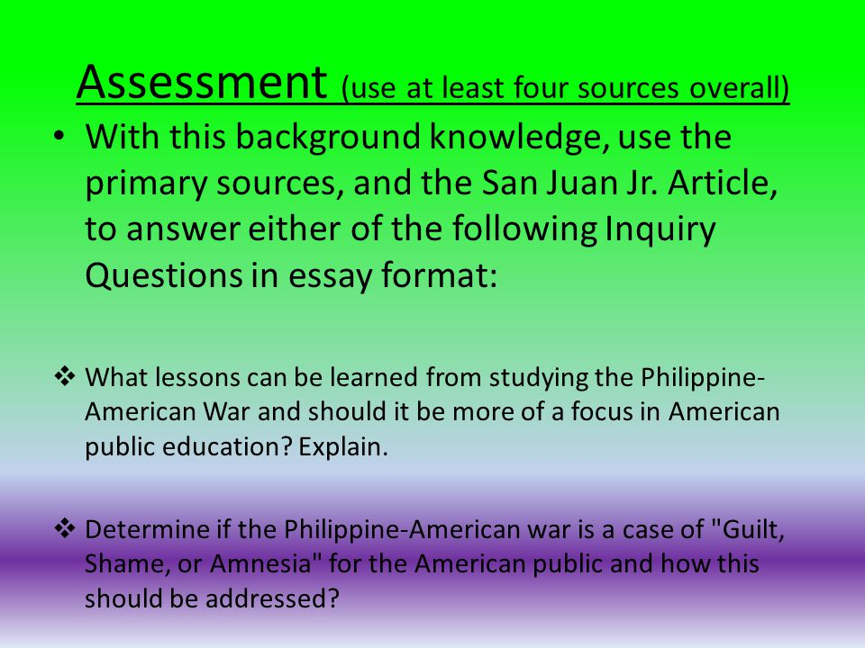 Assessment (use at least four sources overall)