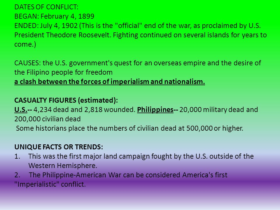 DATES OF CONFLICT: BEGAN: February 4, 1899.