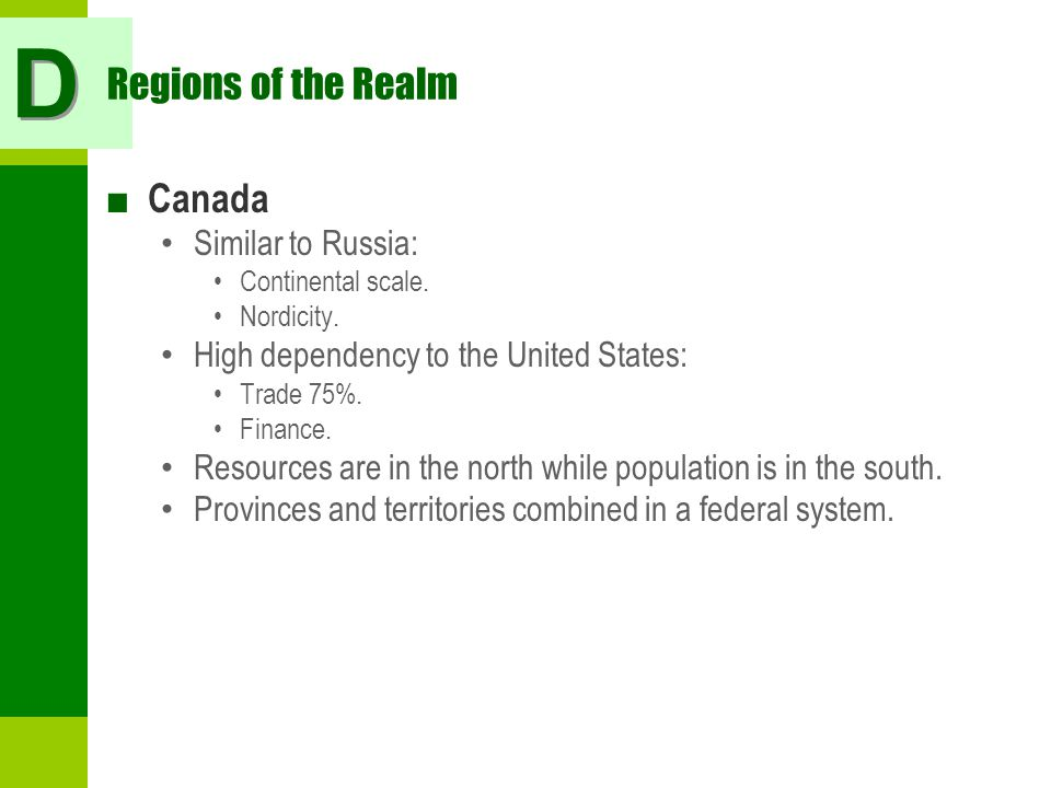 D Regions of the Realm Canada Similar to Russia: