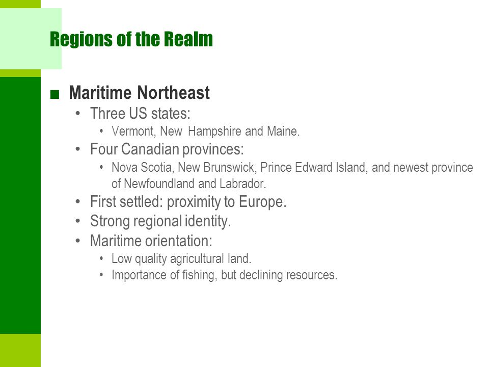 Regions of the Realm Maritime Northeast Three US states: