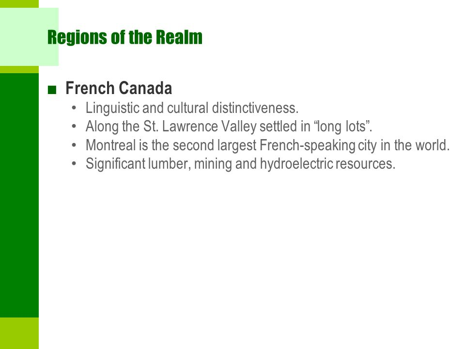 Regions of the Realm French Canada