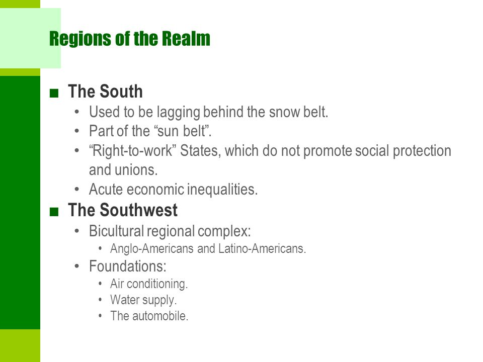 Regions of the Realm The South The Southwest