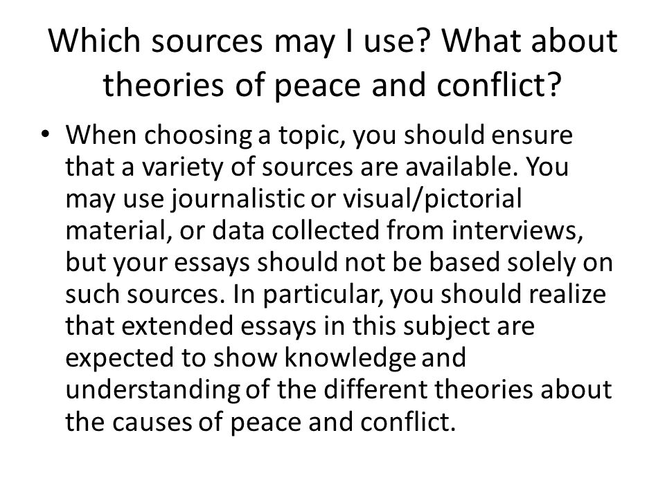 Which sources may I use What about theories of peace and conflict
