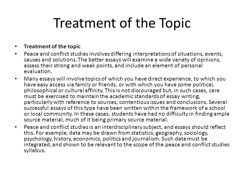 Treatment of the Topic Treatment of the topic