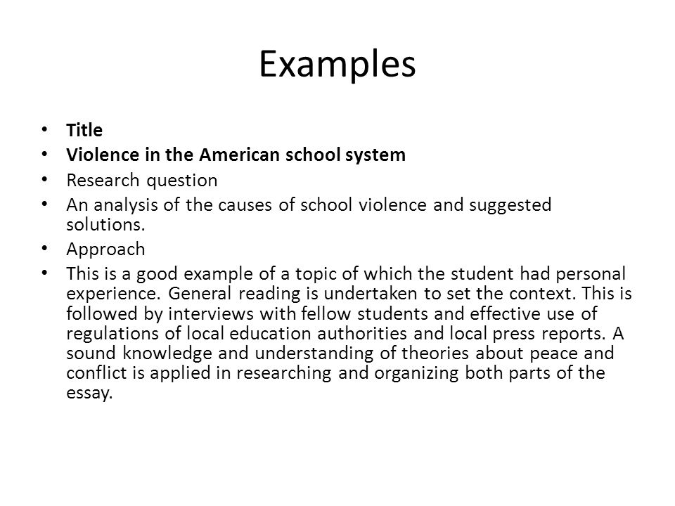 writing an extended essay in peace and conflict studies ppt  examples title violence in the american school system