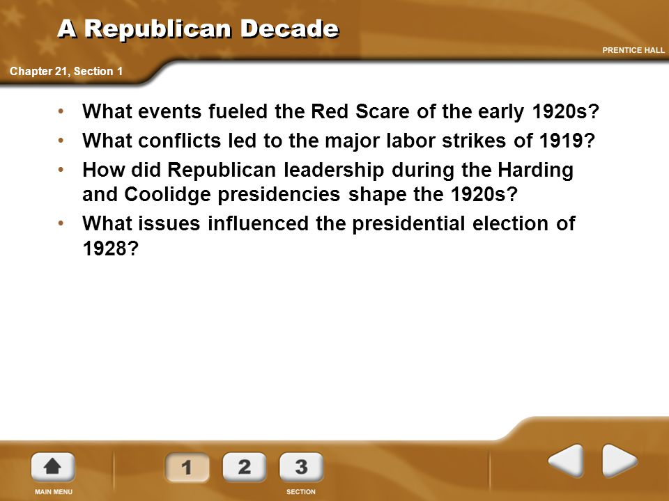 A Republican Decade Chapter 21, Section 1. What events fueled the Red Scare of the early 1920s