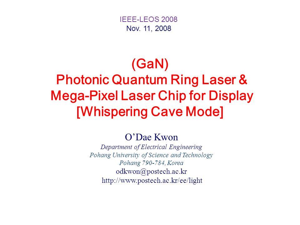 Photonic Quantum Ring Laser & Mega-Pixel Laser Chip for Display