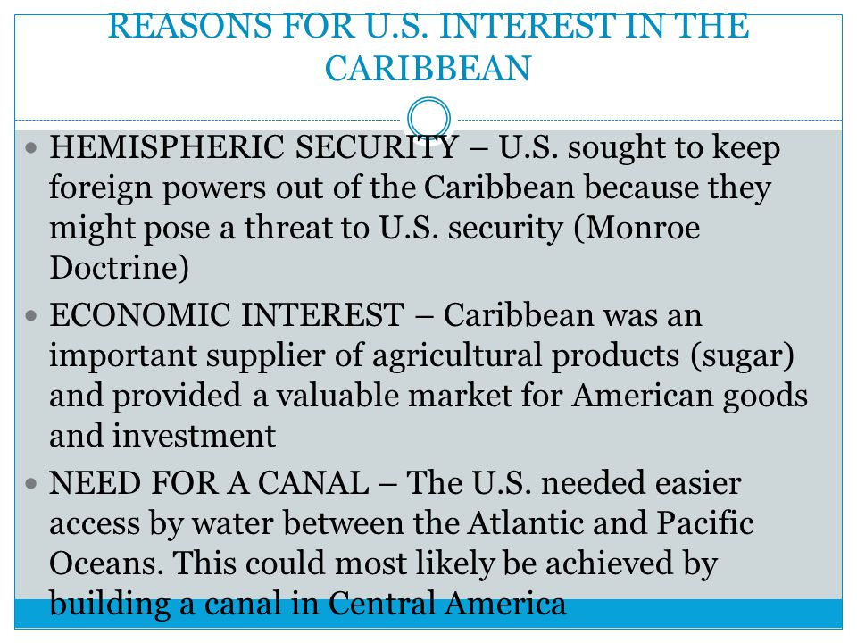 REASONS FOR U.S. INTEREST IN THE CARIBBEAN