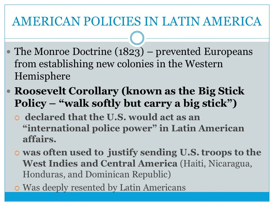 AMERICAN POLICIES IN LATIN AMERICA