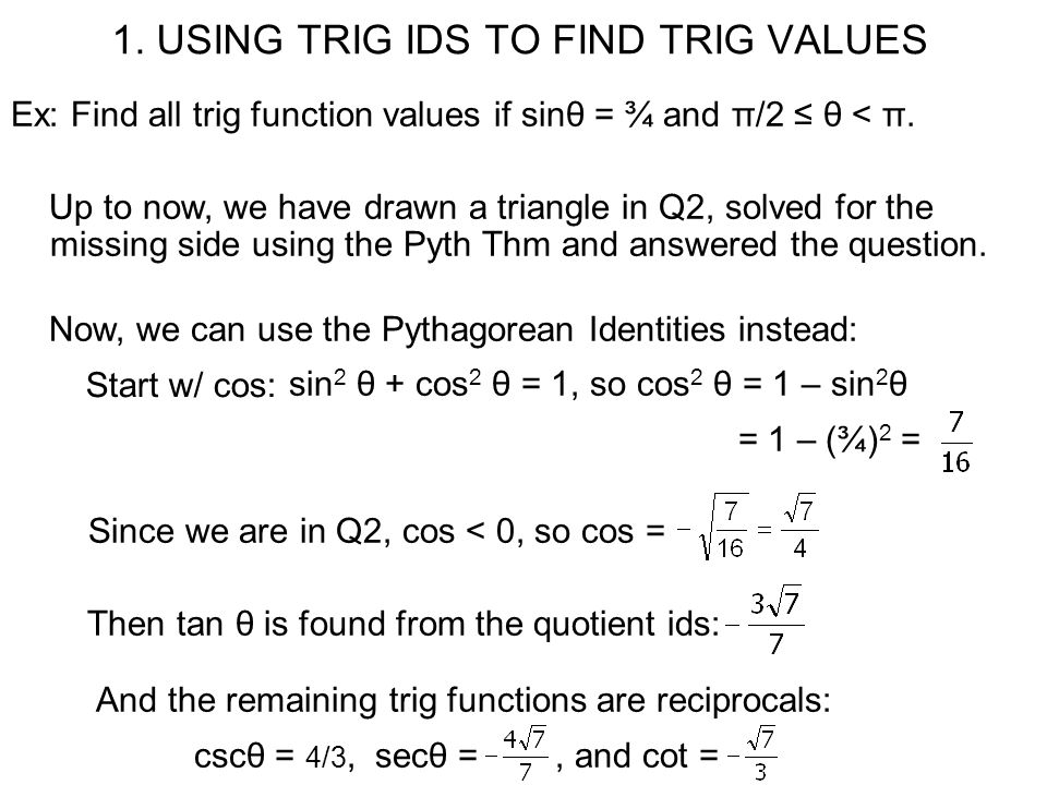 1. USING TRIG IDS TO FIND TRIG VALUES