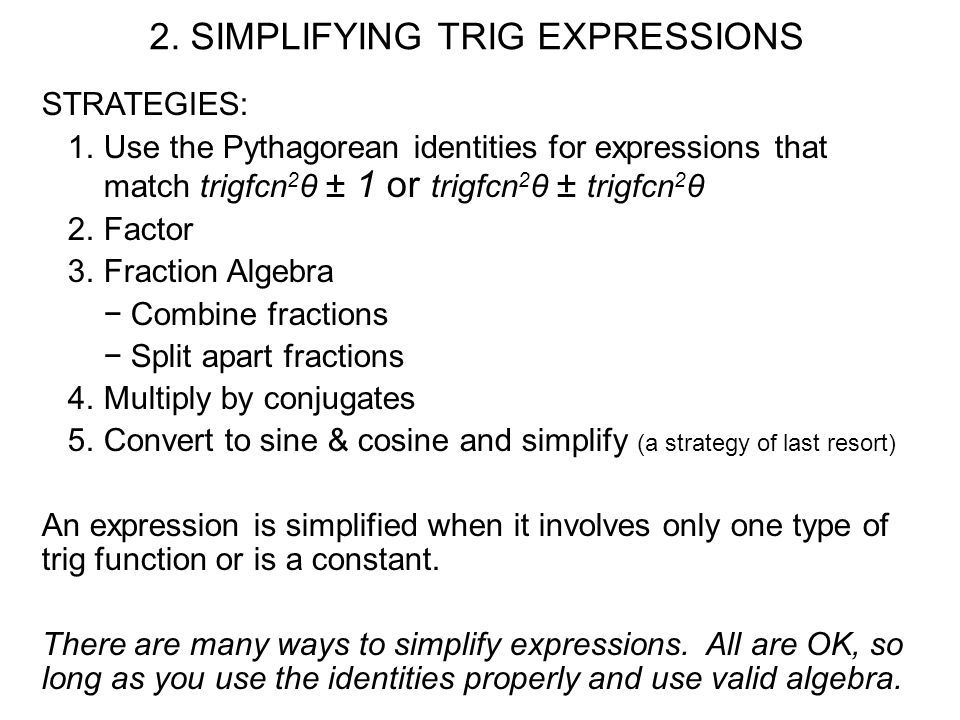 2. SIMPLIFYING TRIG EXPRESSIONS